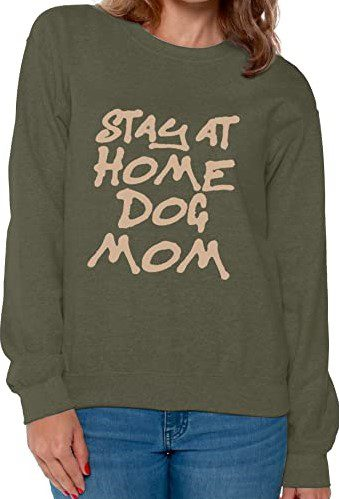 Military Green Stay At Home Dog Sweatshirt