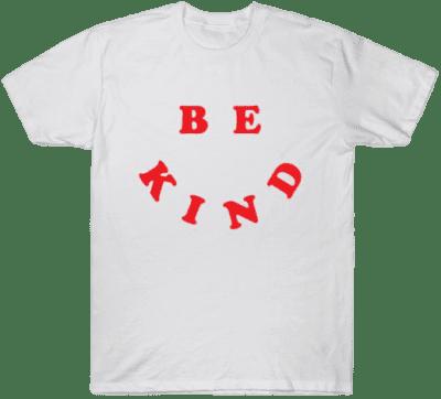 White Be Kind T-Shirt-TeePublic